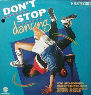Various - Don't Stop Dancing ( 18 Electric Hits )