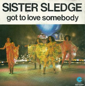Sister Slegde - Got To Love Somebody
