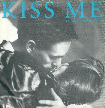 Stephen Tintin Duffy - Kiss Me