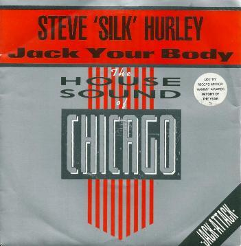 Steve ' Silk ' Hurley - Jack Your Body