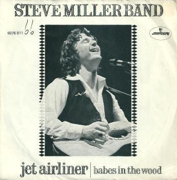 Steve Miller Band, The - Jet Airliner
