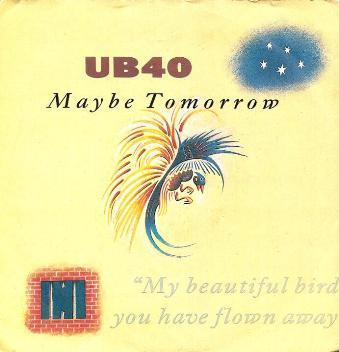 UB40 - Maybe Tomorrow