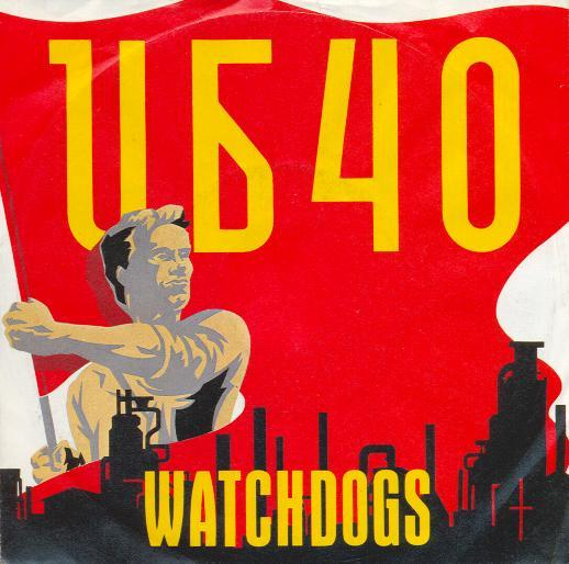 UB40 - Watchdogs