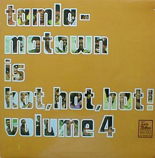 Various - Tamla-Motown Is Hot, Hot, Hot ! ( Volume 4 )