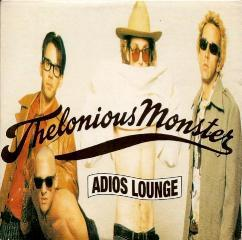 Thelonious Monster - Adios Lounge