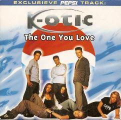 K-Otic - The One You Love