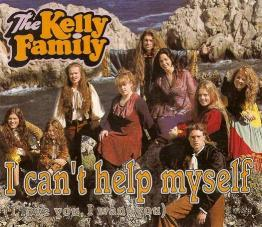 Kelly Family, The -  I Can't Help Myself