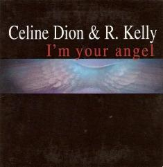 Céline Dion & R. Kelly - I'm Your Angel