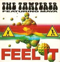 Tamperer, The Feat. Maya - Feel It