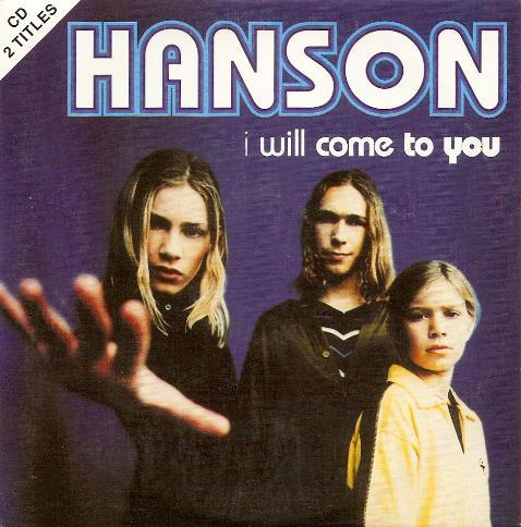 Hanson - I Will Come To You