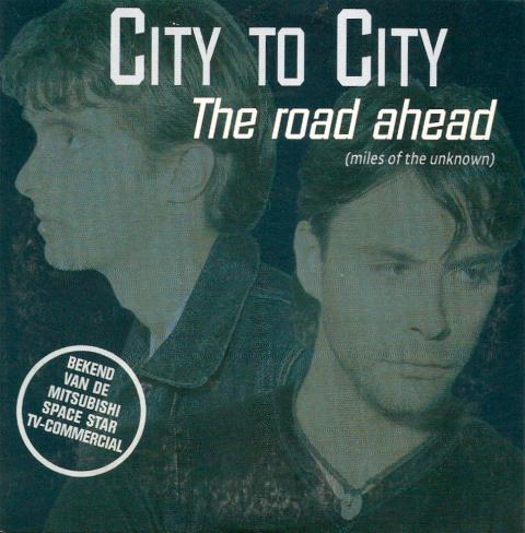 City To City - The Road Ahead ( Miles Of The Unknown )