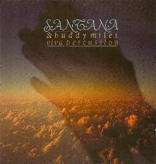 Santana & Buddy Miles - Viva Percussion
