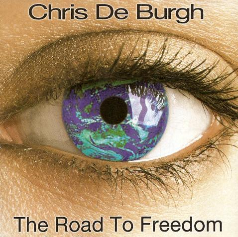 Chris De Burgh - The Road To Freedom ( MINT )