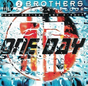 2 Brothers On The 4th Floor Feat. Des'Ray & D-Rock - One Day