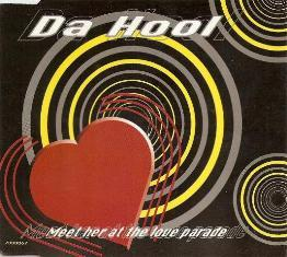 Da Hool - Meet Her At The Love Parade