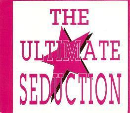 Ultimate Seduction, The - The Ultimate Seduction