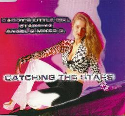 Daddy's Little Girl Starring Angel & Miker G. - Catching The Stars