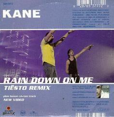Kane Feat. Ilse DeLange / Kane - Before You Let Me Go  / Rain Down On Me ( Tiësto Remix )