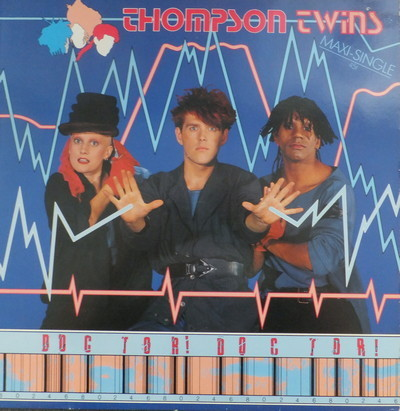 Thompson Twins - Doctor ! Doctor !