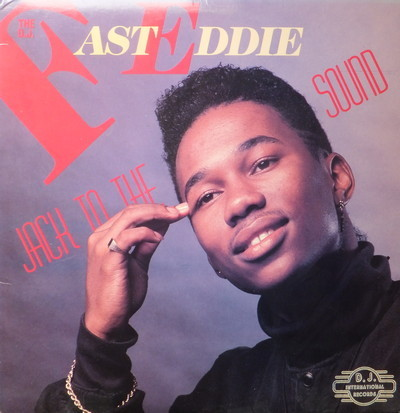 D.J. Fast Eddie, The - Jack To The Sound