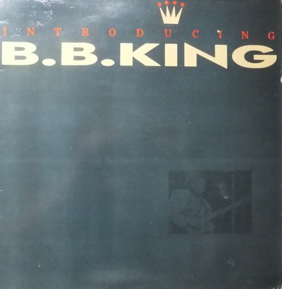B.B. King - Introducing B.B. King