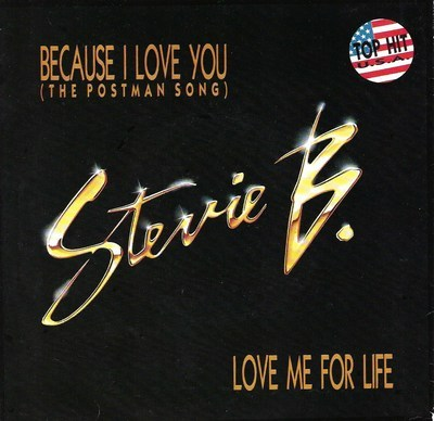 Stevie B. - Because I Love You ( The Postman Song )