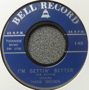 Hank Brown / Neil Frank - I'm Gettin' Better / Mule Skinner Blues