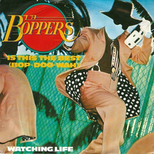 L.A. Boppers - Is This The Best ( Bop-Doo-Wah )