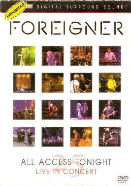 Foreigner - All Access Tonight ( Live In Concert 25 )